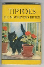 Tiptoes the Mischievious Kitten